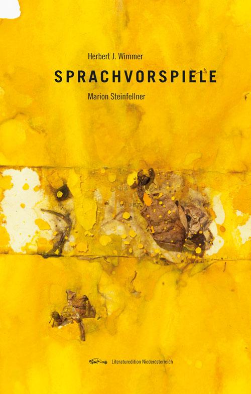Sprachvorspiele Buchumschlag Marion Steinfellner Herbert J. Wimmer